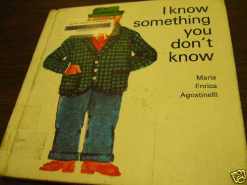 I know something you don't know: Maria Enrica Agostinelli