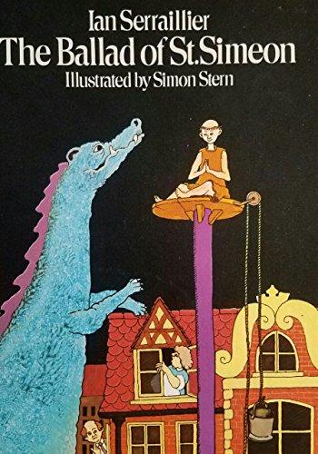 The Ballad Of St. Simeon.: Seraillier, Ian.
