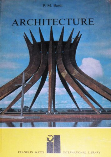 9780531021040: Architecture: The world we build, (International library)