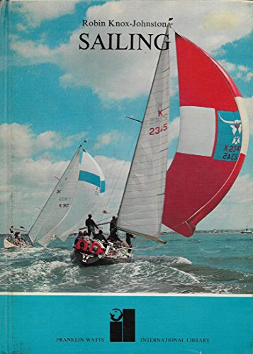 9780531021255: Sailing - Franklin Watts - International Library