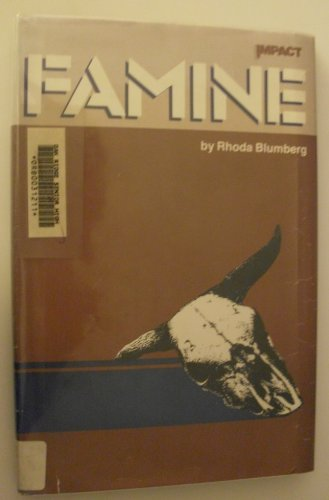 Famine (An Impact Book): Blumberg, Rhoda