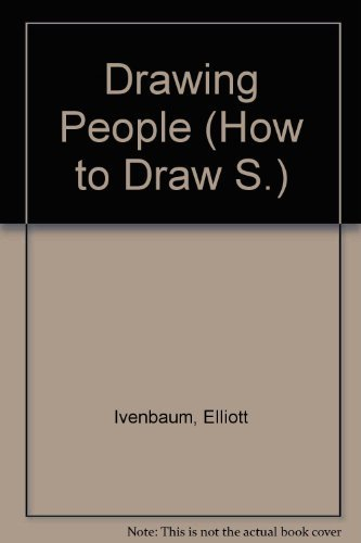 Drawing People (How-to-Draw Book) (0531022838) by Elliott Ivenbaum; Paul Frame