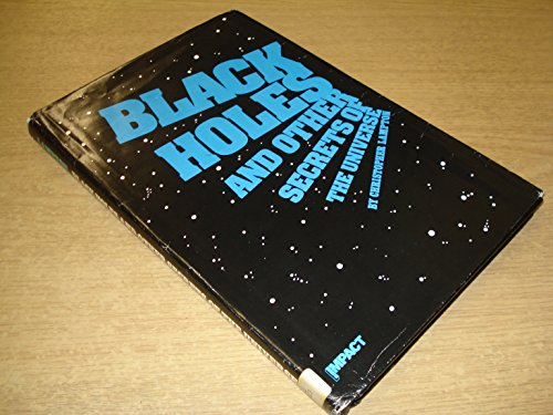 Black Holes and Other Secrets of the: Lampton, Christopher