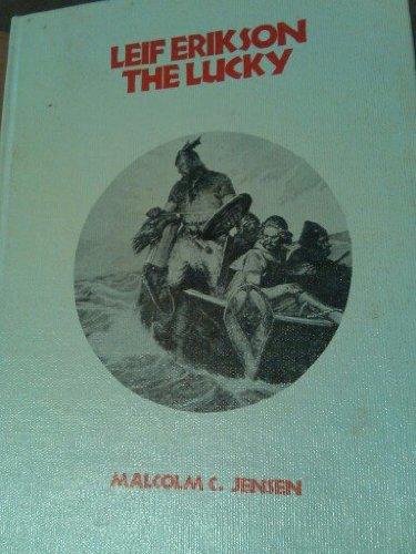 9780531022979: Leif Erikson, the Lucky