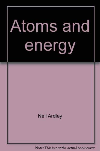 9780531024423: Atoms and Energy (Modern Knowledge Library)