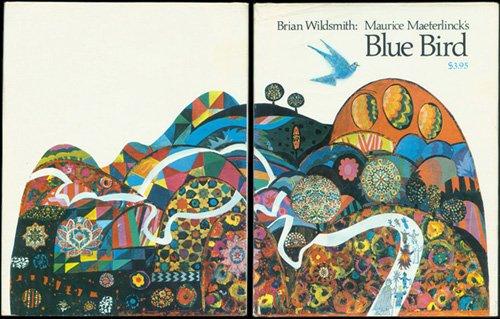 Maurice Maeterlinck's BLUE BIRD: Wildsmith, Brian