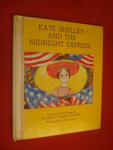 9780531025048: Kate Shelley and the Midnight Express
