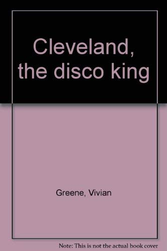 9780531025130: Cleveland, the disco king
