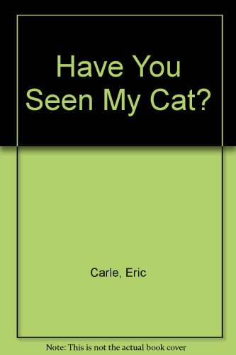 9780531025529: Have You Seen My Cat?
