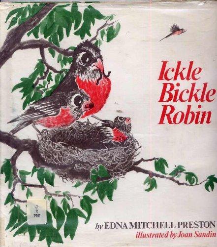 Ickle Bickle Robin: Preston, Edna Mitchell