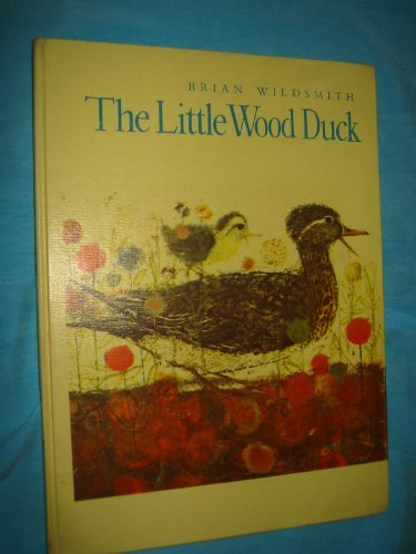 [signed] The Little Wood Duck