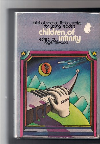 9780531025994: Children of Infinity: Original Science Fiction Stories for Young Readers
