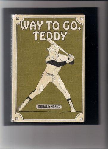 Way to go, Teddy: Honig, Donald
