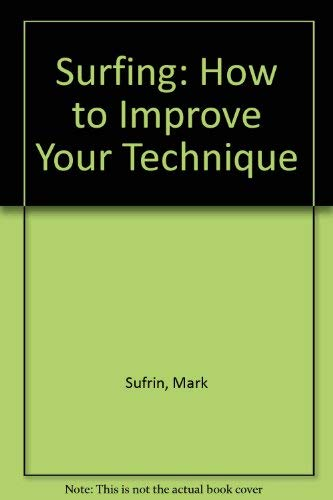 9780531026281: Surfing: how to improve your technique (A Concise guide)