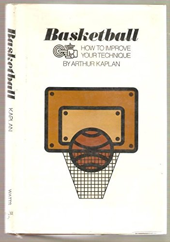 9780531026748: Basketball: how to improve your technique (A Concise guide)
