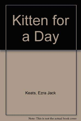 9780531027141: Kitten for a day