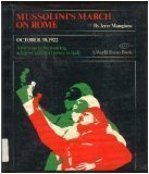 Mussolini's march on Rome, October 30, 1922;: Mangione, Jerre Gerlando