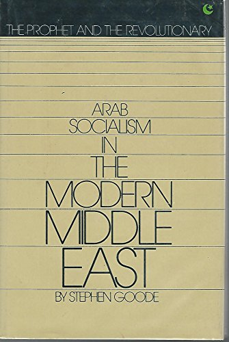 9780531028407: Prophet and the Revolutionary : Arab Socialism in the Modern Middle East