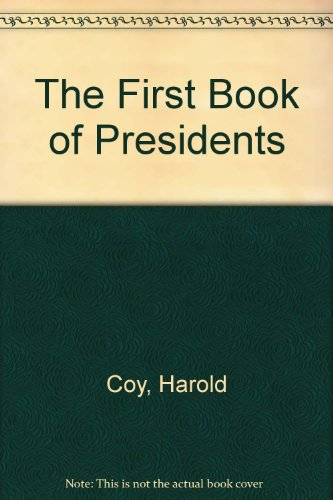 The First Book of Presidents