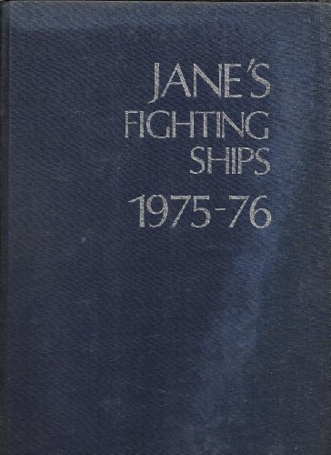 Janes Fighting Ships 1975-76 (Jane's Yearbooks): Editor-Cpt. John Moore RN