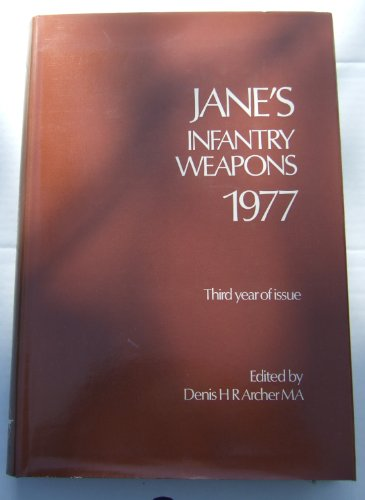 9780531032633: Jane's Infantry Weapons 1977 (Jane's Yearbooks)