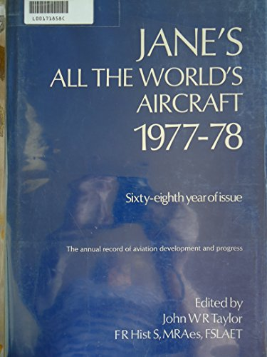 Jane's All the World Aircraft 1977-78: John WR Taylor