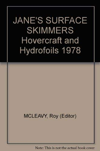 JANE'S SURFACE SKIMMERS Hovercraft and Hydrofoils 1978: MCLEAVY, Roy (Editor)