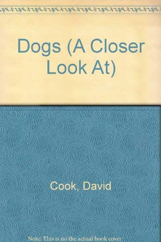 9780531034477: Title: Dogs A Closer Look At