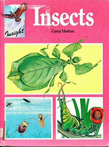 9780531034767: Insects (Insight (London, England).)