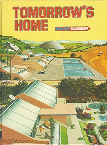 9780531035733: Tomorrow's Home