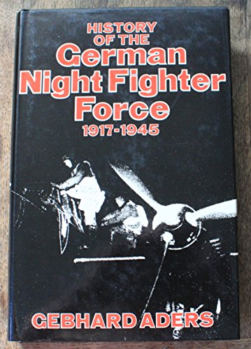 History of the German Night Fighter Force 1917-1945: Aders, Gebhard