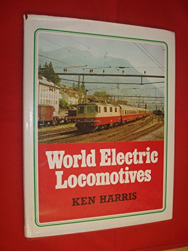 World Electric Locomotives: Harris, Kenneth