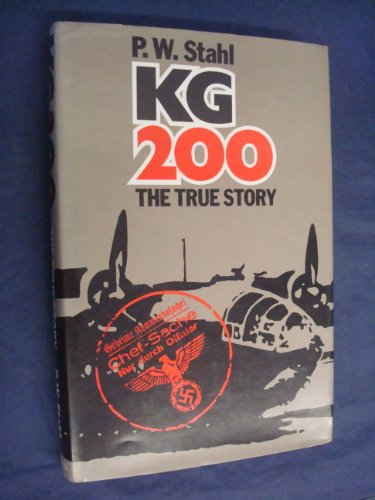 9780531037294: KG 200 THE TRUE STORY
