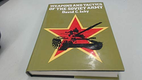 9780531037324: Weapons and tactics of the Soviet Army
