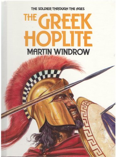 9780531037805: Greek Hoplite (Soldier Through the Ages)