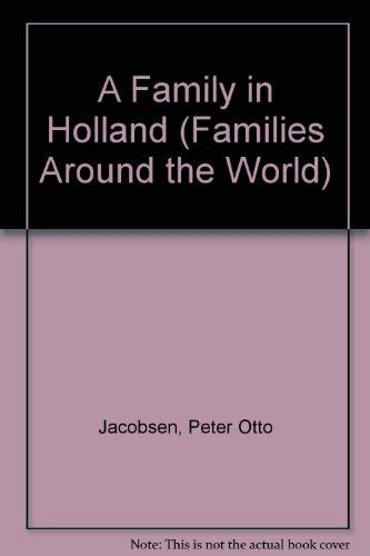 9780531037898: A Family in Holland (Families Around the World)