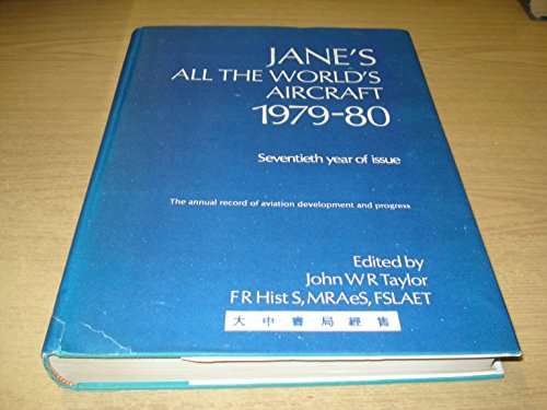JANE'S ALL THE WORLD'S AIRCRAFT 19879-80: taylor,john w
