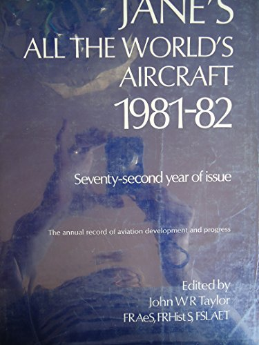 9780531039755: Jane's All the World's Aircraft, 1981-82