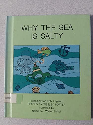 9780531040881: Why the sea is salty: Scandinavian folk legend