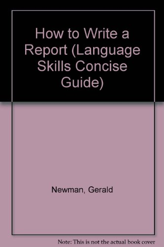 9780531041352: How to Write a Report (Language Skills Concise Guide)