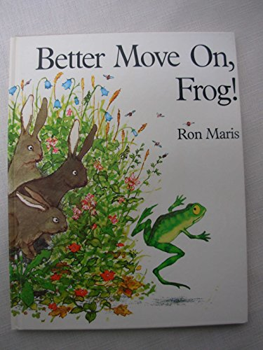 9780531041581: Better Move on Frog