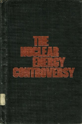 9780531041659: The Nuclear Energy Controversy (An Impact book)