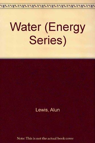 9780531041765: Water (Energy Series)