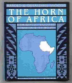 Horn of Africa: A First Book (0531042758) by Harold Woods; Geraldine Woods