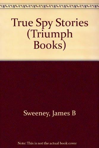 9780531043394: True Spy Stories (Triumph Book)