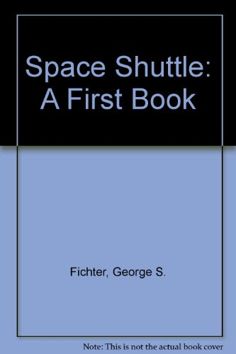 9780531043547: Space Shuttle: A First Book