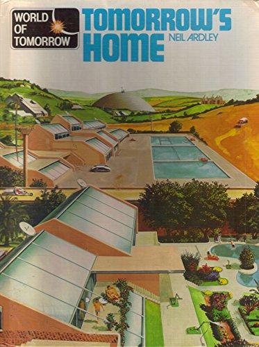 9780531043622: Tomorrow's Home (World of Tomorrow)