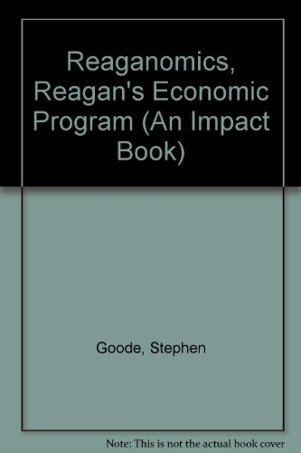 9780531044223: Reaganomics, Reagan's Economic Program (An Impact Book)