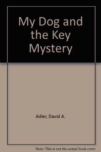 9780531044490: My Dog and the key mystery (An Easy-read mystery story book)