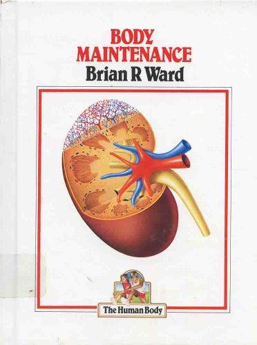 9780531044575: Body Maintenance (Human Body)